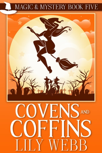 Covens and Coffins ebook by Lily Webb
