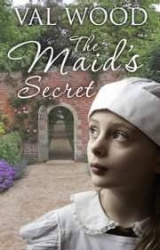 The Maid's Secret - Short Story ebook by Val Wood