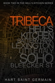 Tribeca ebook by Callie Hart, Lili St. Germain
