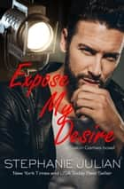 Expose My Desire ebook by