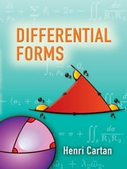 Differential Forms ebook by Henri Cartan