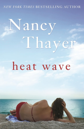 Heat Wave eBook by Nancy Thayer