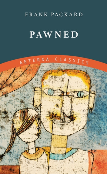 Pawned ebook by Frank Packard