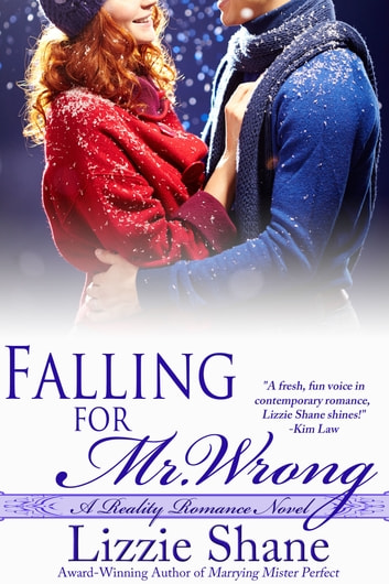 Falling for Mister Wrong ebook by Lizzie Shane