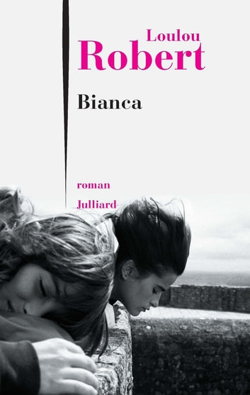 Bianca eBook by Loulou ROBERT