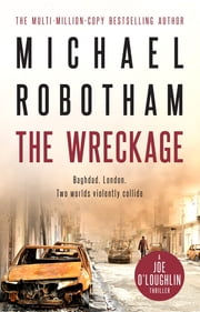 The Wreckage - Joe O'Loughlin Book 5 ebook by Michael Robotham