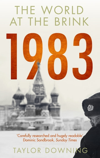 1983 - The World at the Brink ebook by Taylor Downing