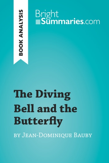 the diving bell and the butterfly analysis