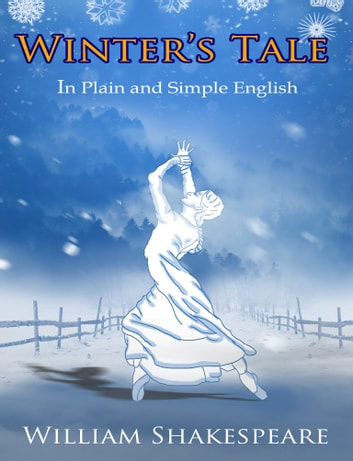 The Winter's Tale In Plain and Simple English (A Modern Translation and the Original Version) ebook by BookCaps