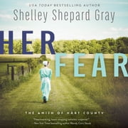 Her Fear - The Amish of Hart County audiobook by Shelley Shepard Gray