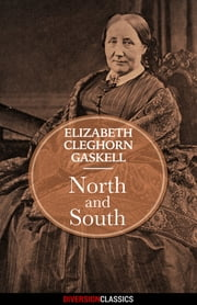 North and South (Diversion Classics) ebook by Elizabeth Cleghorn Gaskell