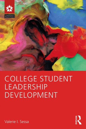 College Student Leadership Development ebook by Valerie I. Sessa