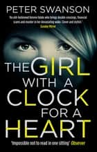 The Girl With A Clock For A Heart ebook by