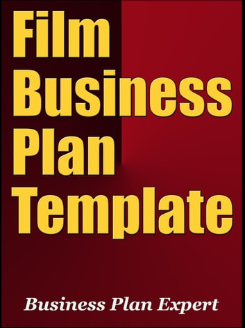 Film Business Plan Template Including Special Bonuses EBook By - Film business plan template
