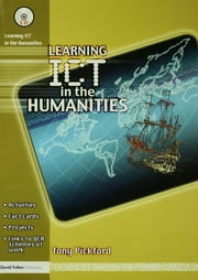 Learning ICT in the Humanities ebook by Tony Pickford