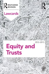 Equity and Trusts Lawcards 2012-2013 ebook by Routledge
