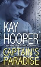 Captain's Paradise - A Novel ebook by Kay Hooper
