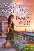 Family of Lies ebook by Mary Monroe