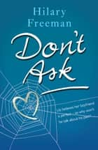 Don't Ask ebook by Hilary Freeman