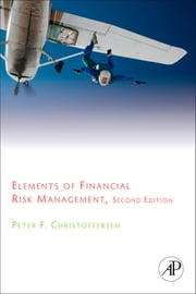 Elements of Financial Risk Management, 2nd Edition ebook by Peter Christoffersen