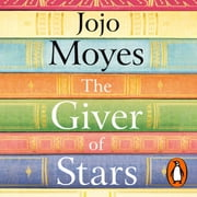 The Giver of Stars - Fall in love with the enchanting Sunday Times bestseller from the author of Me Before You audiobook by Jojo Moyes