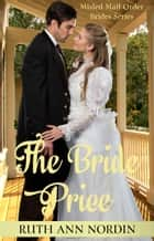 The Bride Price ebook by Ruth Ann Nordin