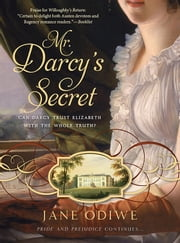 Mr. Darcy's Secret ebook by Jane Odiwe