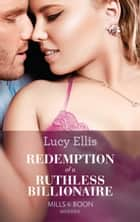 Redemption Of A Ruthless Billionaire (Mills & Boon Modern) ebook by Lucy Ellis
