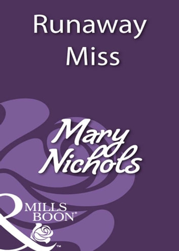 Runaway Miss (Mills & Boon Historical) ebook by Mary Nichols