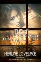 The 14th...And Forever ebook by