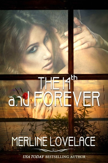 The 14th...And Forever ebook by Merline Lovelace