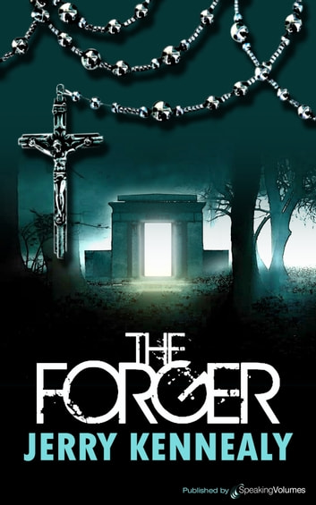 The Forger ebook by Jerry Kennealy