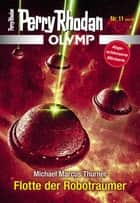 Olymp 11: Flotte der Robotraumer ebook by Michael Marcus Thurner