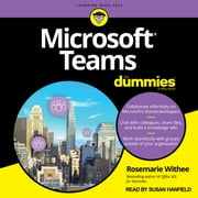Microsoft Teams For Dummies audiobook by Rosemarie Withee