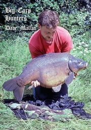 Big Carp Hunters ebook by Dave Mallin