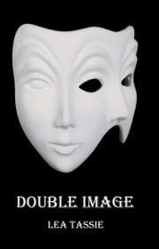 Double Image ebook by Lea Tassie