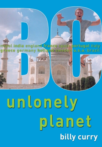 Unlonely Planet ebook by Billy Curry