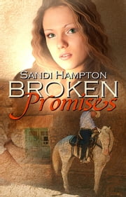 Broken Promises ebook by Sandi Hampton