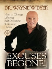 Excuses Begone! ebook by Wayne Dyer