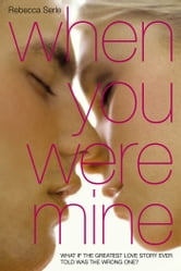 When You Were Mine ebook by Rebecca Serle