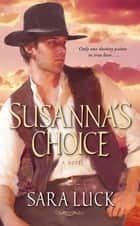 Susanna's Choice ebook by Sara Luck