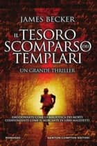 Il tesoro scomparso dei templari ebook by James Becker