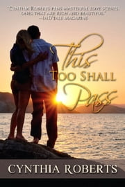 This Too Shall Pass ebook by Cynthia Roberts