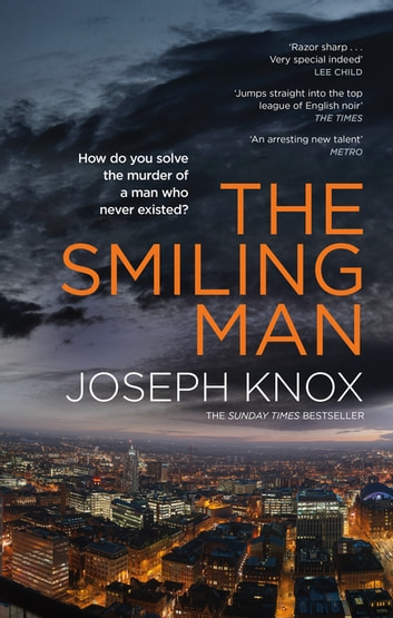 The Smiling Man ebook by Mr Joseph Knox