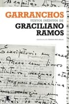 Garranchos eBook by Graciliano Ramos, Thiago Mio Salla