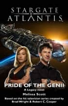 Stargate Atlantis #24: Pride of the Genii ebook by Melissa Scott
