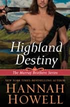 Highland Destiny ebook by