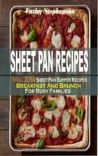 Sheet Pan Recipes - (Vol. 3) 54 Sheet Pan Supper Recipes: Breakfast And Brunch For Busy Families ebook by Cathy Stephenson