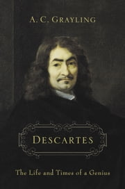 Descartes ebook by Professor A. C. Grayling