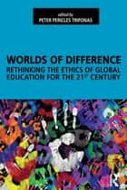Worlds of Difference ebook by Peter Pericles Trifonas